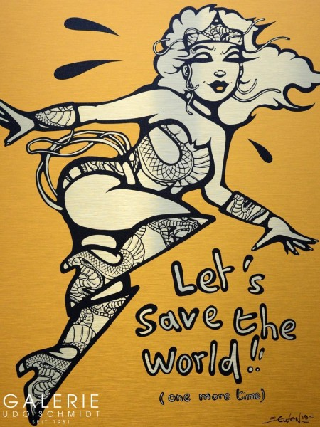 Let´s save the world!